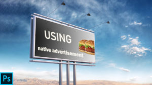 Using Native Advertising to Target Your Audience